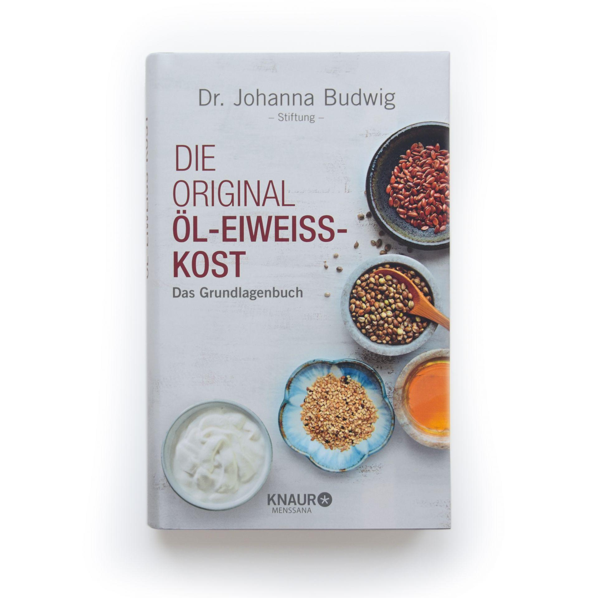 Original Öl-Eiweiß-Kost: Das Grundlagenbuch